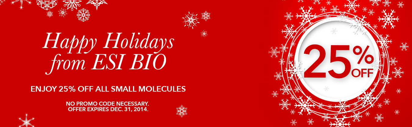Happy Holidays - Enjoy 25% off Small Molecules